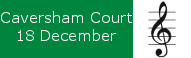 Carols at Caversham Court, 18 December