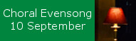 Choral Evensong at St Peters, 10 September