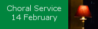 Choral Service for the beginning of Lent, 14 February
