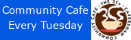 3Cs Cafe open every Tuesday