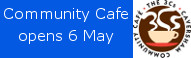 Caversham Community Cafe opens 6 May