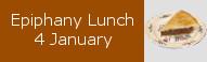 Epiphany Lunch, 4 January