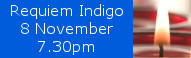 Requiem Indigo, Saturday 8 November at St Johns